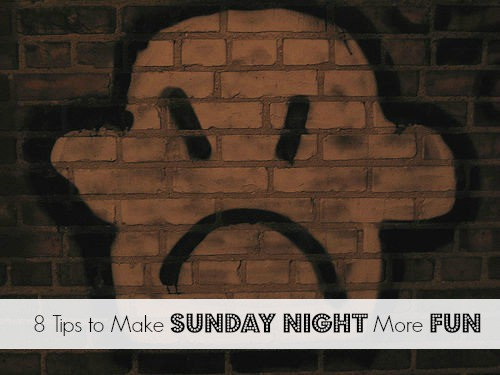 tips-to-make-sunday-night-more-fun