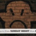 8 Tips to Make Sunday Night More Fun
