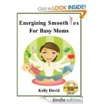 {EXPIRED} Free ebook: Energizing Smoothies For Busy Moms