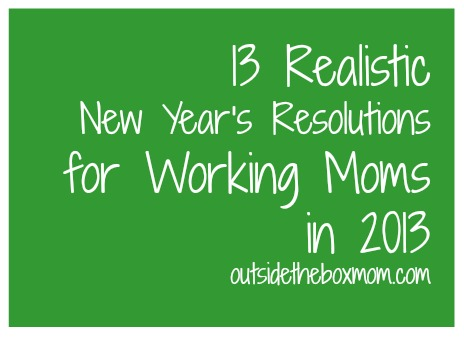 realistic-new-years-resolutions-for-working-moms