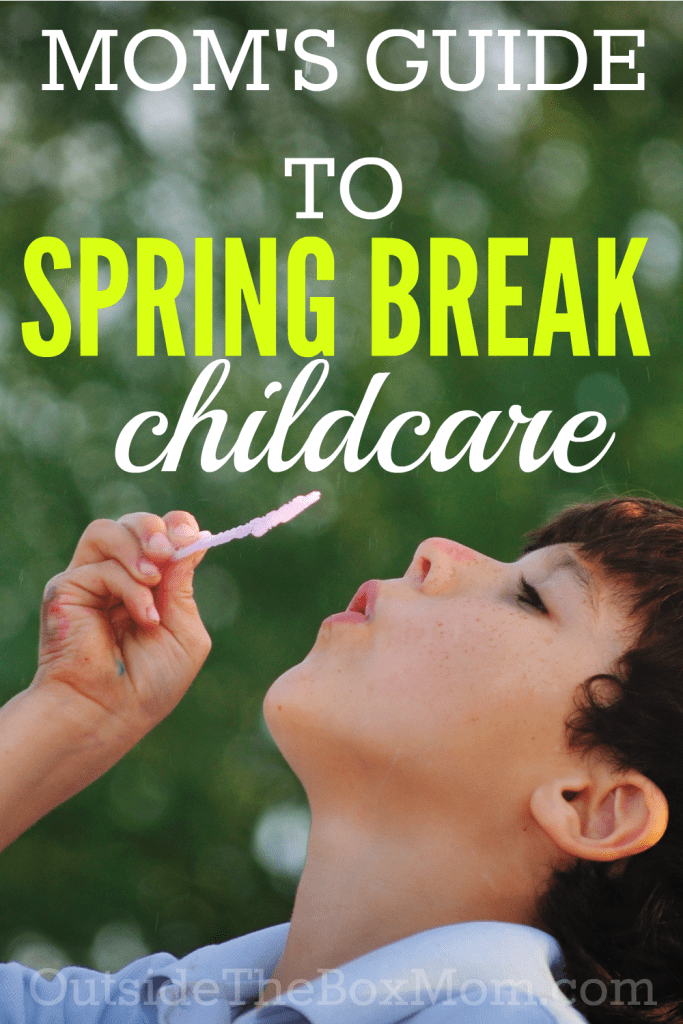 The Working Mom's Guide to Spring Break Childcare