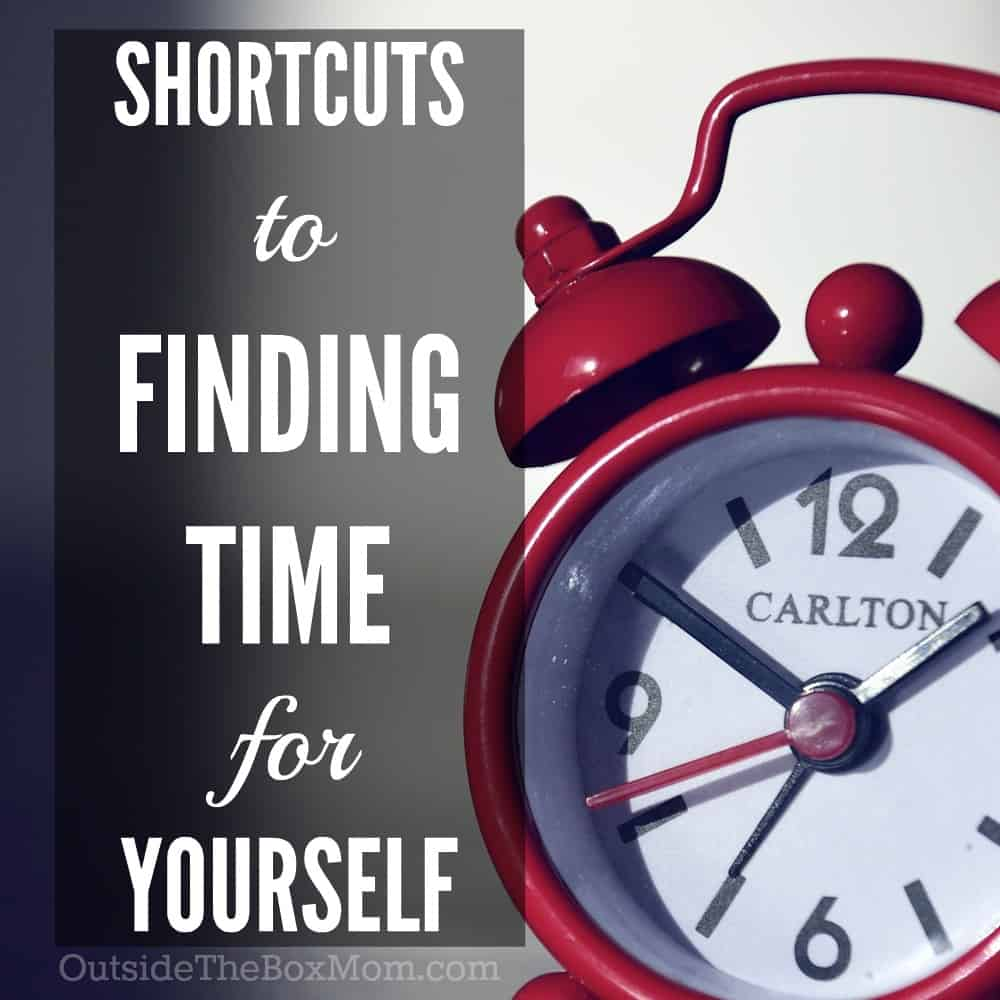 Moms, do you need to find time for yourself?   Here are three easy ways you can use shortcuts to get some much needed mommy time. | OutsideTheBoxMom.com