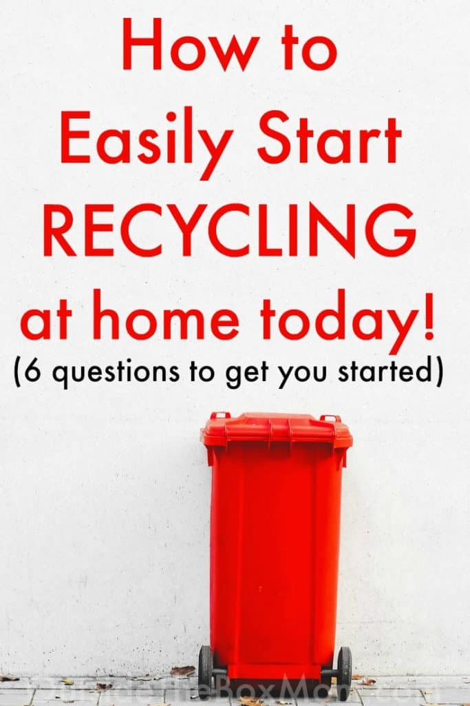How to Start Recycling (At Home)
