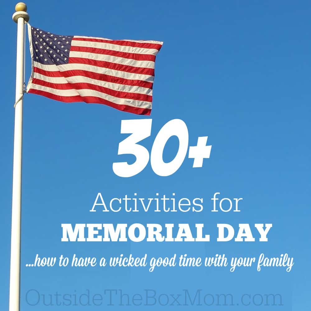 Activities  for Memorial Day: How to Have a Wicked Good Time