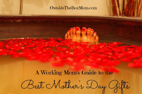 A Working Mom's Guide to the Best Mother's Day Gifts