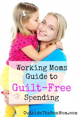 Working Moms Guide to Guilt-Free Spending