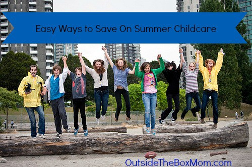 Easy Ways to Save On Summer Childcare