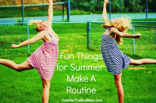 things-for-summer-make-a-routine