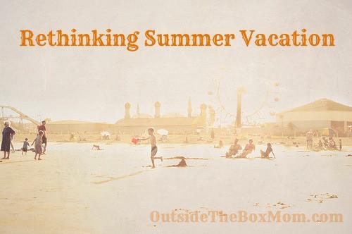 Rethinking Summer Vacation