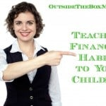 Teaching Financial Habits to Your Children