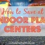 How to Save Money at Indoor Play Centers {Fun Things to Do in the Summer}