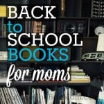 Back to School Books for Moms