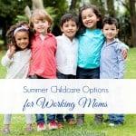 Summer Childcare Options