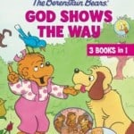 The Berenstain Bears' God Shows the Way by Stan & Jan Berenstain {Review}