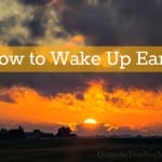 How to Wake Up Early