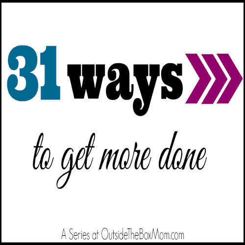 Do you wish you had more time? I have 31 tips that I'm going to share with you featuring ways that you can get more done.