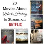 20 Movies About Black History to Stream on Netflix