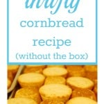 Thrifty Cornbread Recipe
