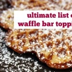 Ultimate List of Awesome Waffle Bar Toppings