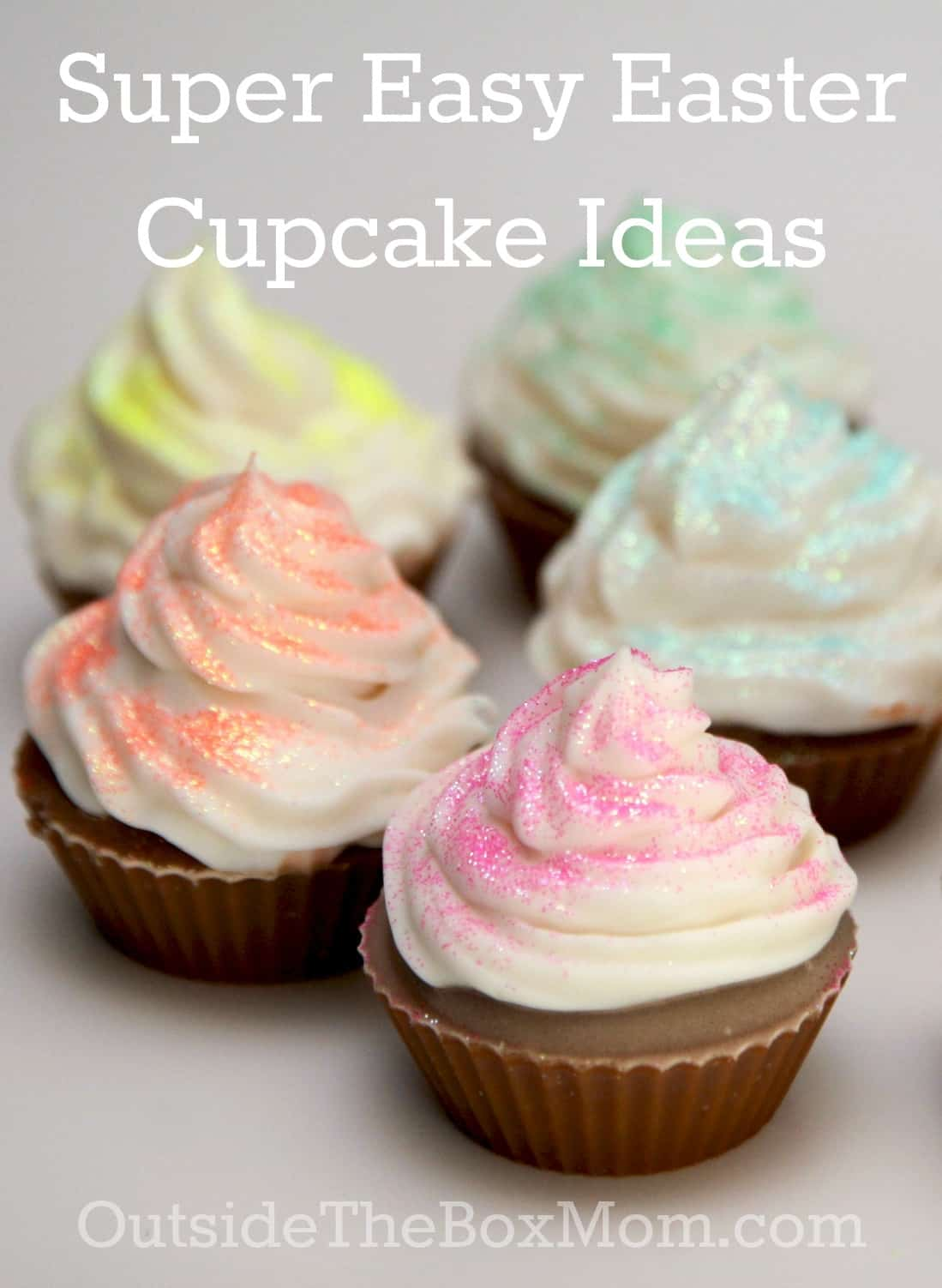 Super Easy Cupcake Ideas | Outsidetheboxmom.com