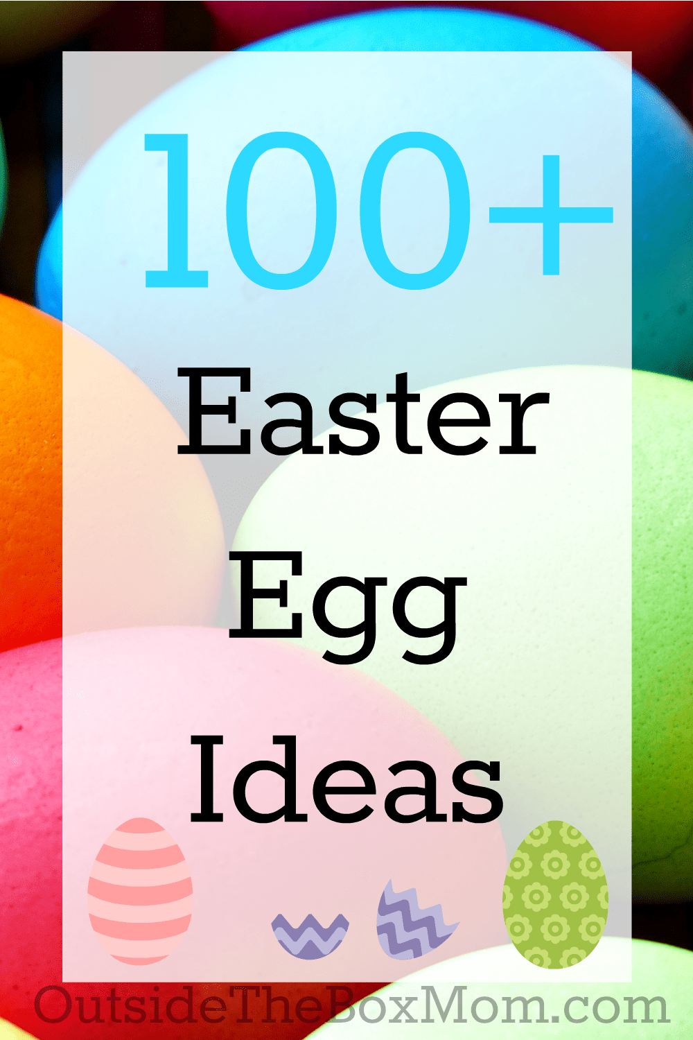 Easter egg ideas| OutsideTheBoxMom.com
