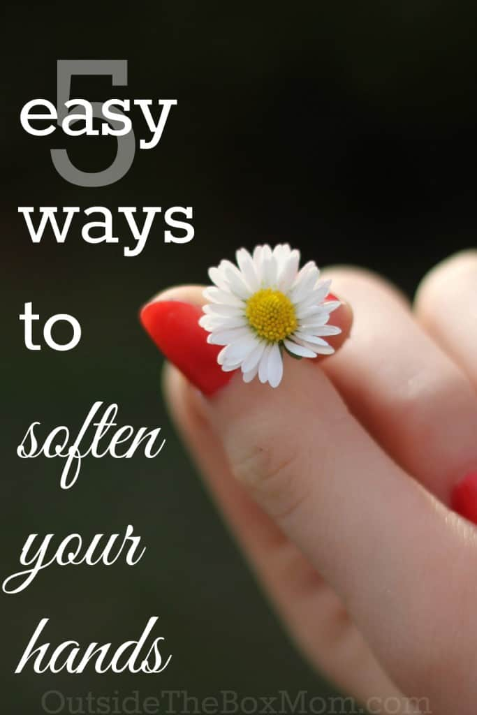 Easy Ways to Soften Your Hands
