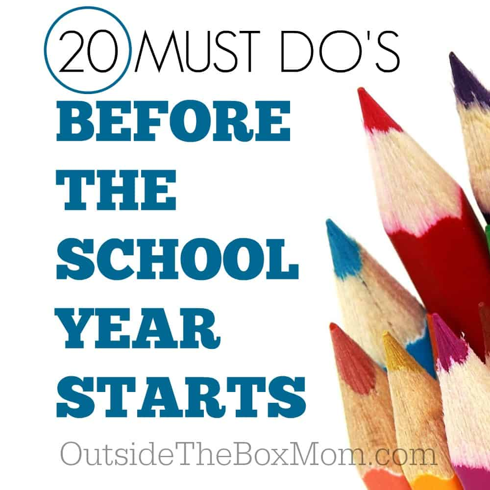 20 Must Do's Before School Starts