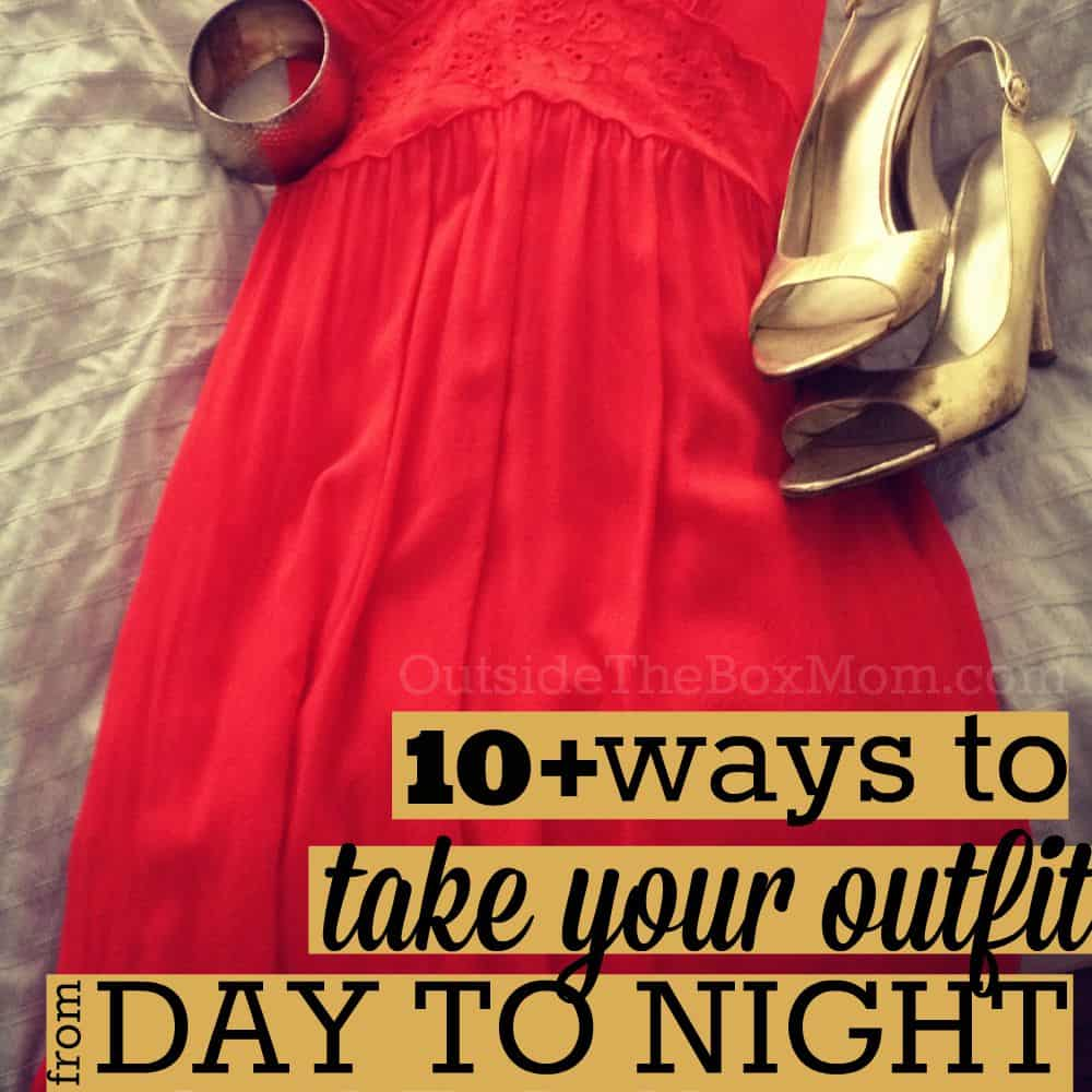 10+ Ways to Take Your Outfit from Day to Night