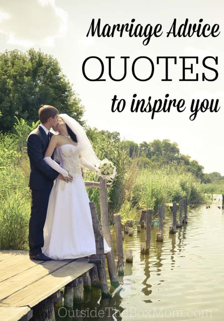 These marriage advice quotes will help you remember what brought you together, bring you closer, and deepen your bond. Marriage advice from others who have been where you are can be encouraging, inspiring, and rejuvenating to hear. I have hand-picked 10 great pieces of marriage advice that will hopefully help you to connect with your spouse in a way you never have before.