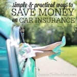 Six Simple & Practical Ways to Save Money on Car Insurance