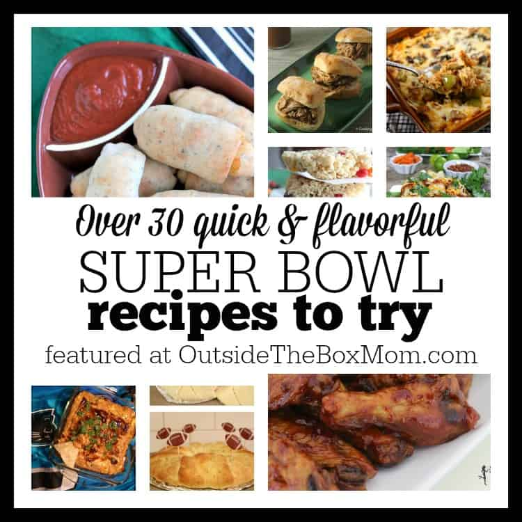 Over 30 Quick & Flavorful Super Bowl Recipes