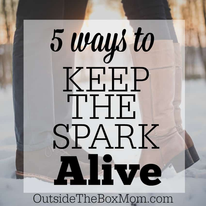 5 Ways to Keep the Spark Alive
