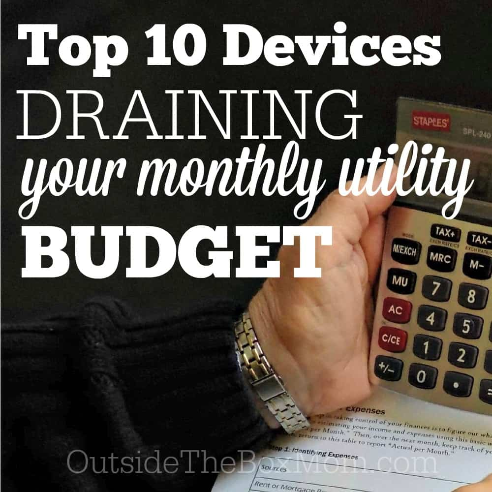 Top 10 Devices That Are Draining Your Utility Budget