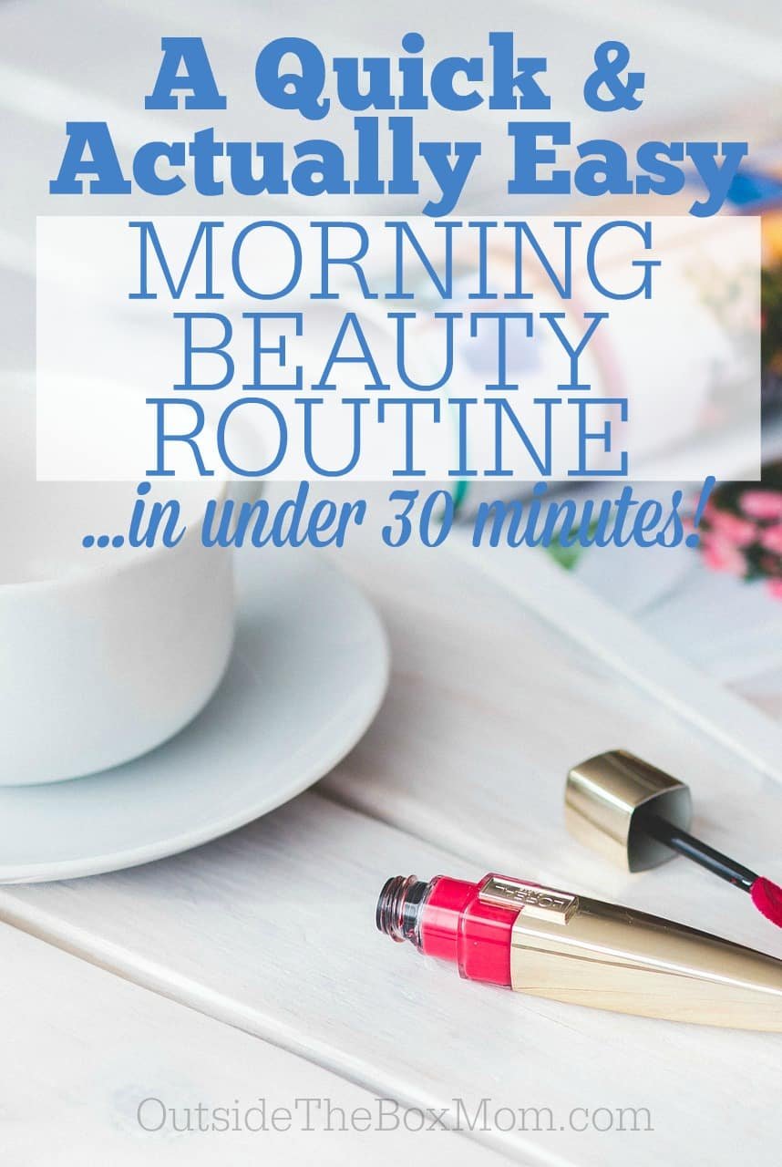 Use this morning beauty routine to enjoy a little pampering before you have to get out the door in the morning with the kids. Be ready in 30 minutes or less!