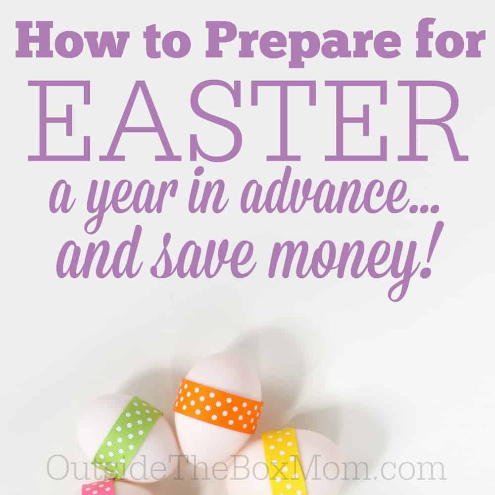 How to Prepare for Next Easter This Year