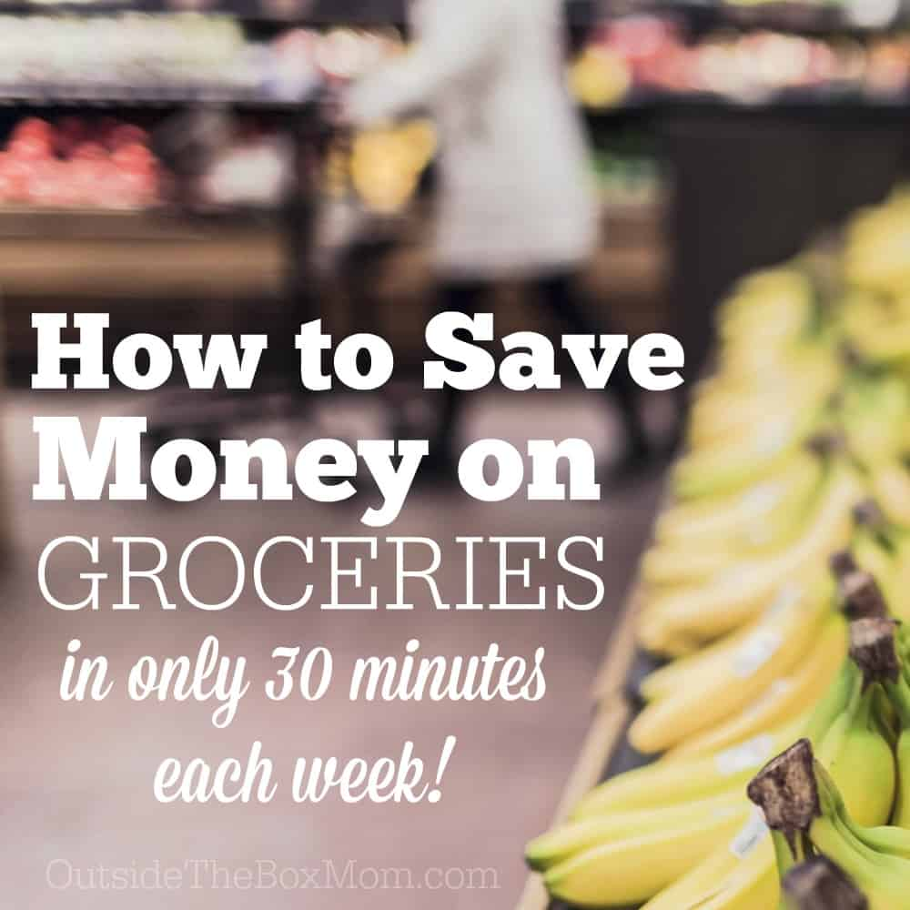 How Can I Save Money on Groceries Without Spending a Lot of Time?