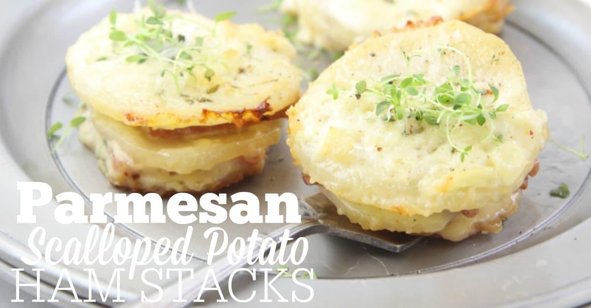 parmesan-scalloped-potato-ham-stacks-fb