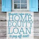 Should I Consider Home Equity Loans?