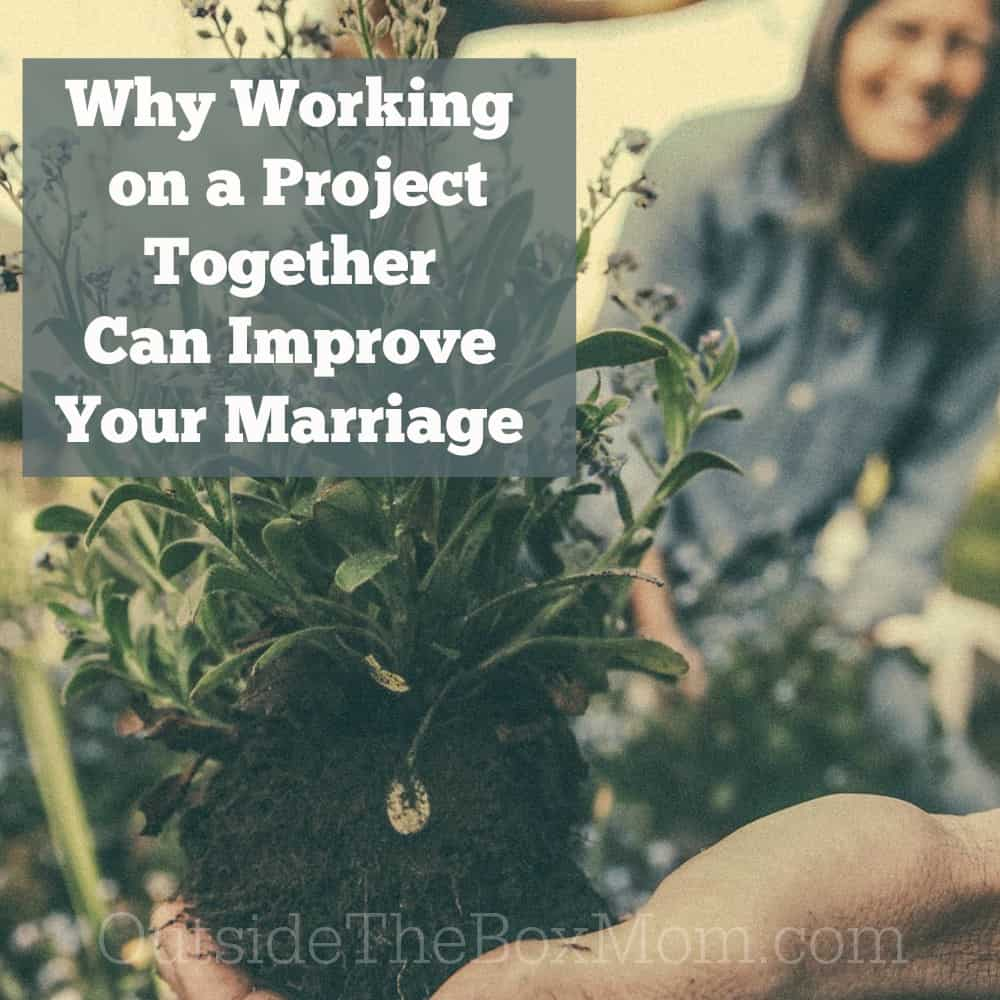 You may think that marriage advice and home improvement don't go together. This post offers four reasons why working on a home-improvement project can make your marriage better at the same time.