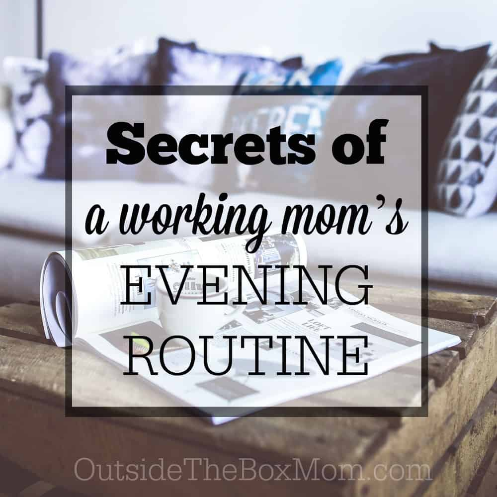 A Working Mom's Evening Routine
