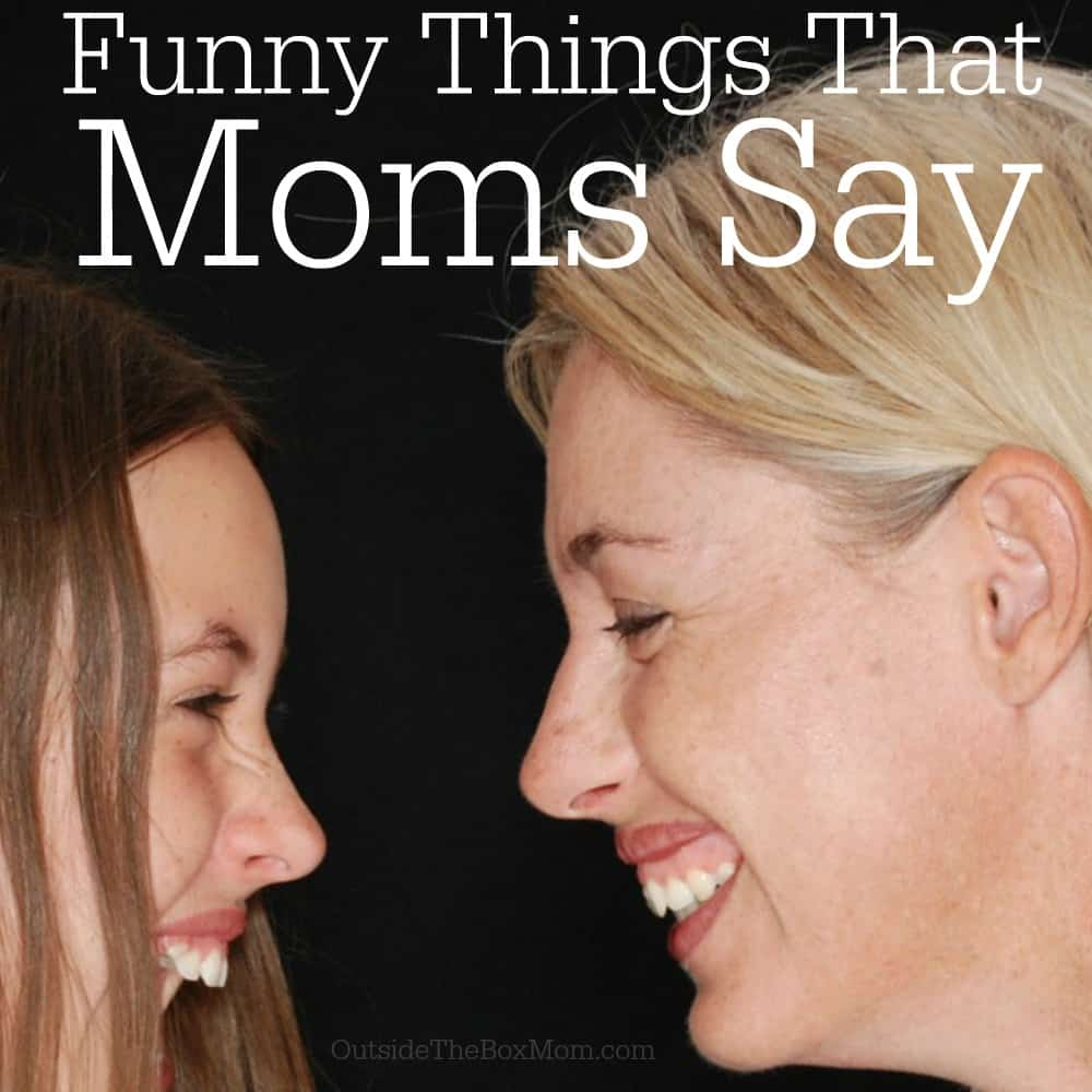 These funny quotes about mom will have you laughing and learning at the same time.