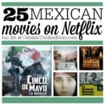 25 Mexican Movies You Should Watch on Netflix