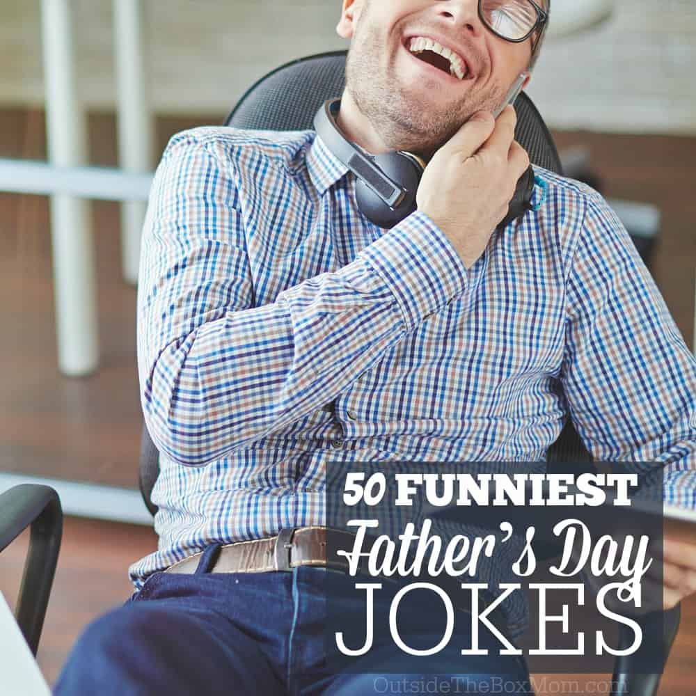 50 Father's Day Jokes to Absolutely Make Dad Laugh