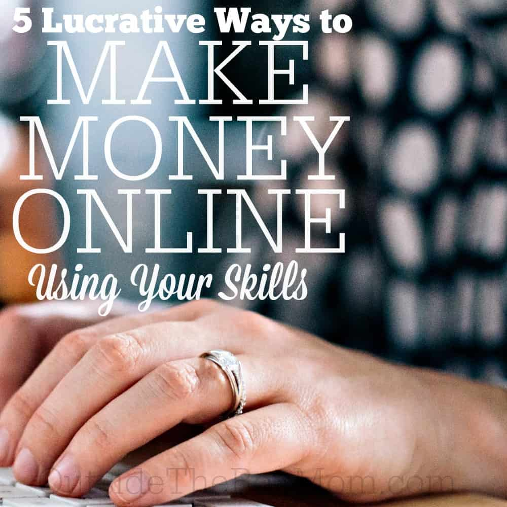 5 Ways to Make Money Online Using Your Skills