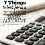 7 Things to Look for in a Business Bank Account