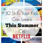 10 Invaluable Skills Your Kids Can Learn From Netflix This Summer
