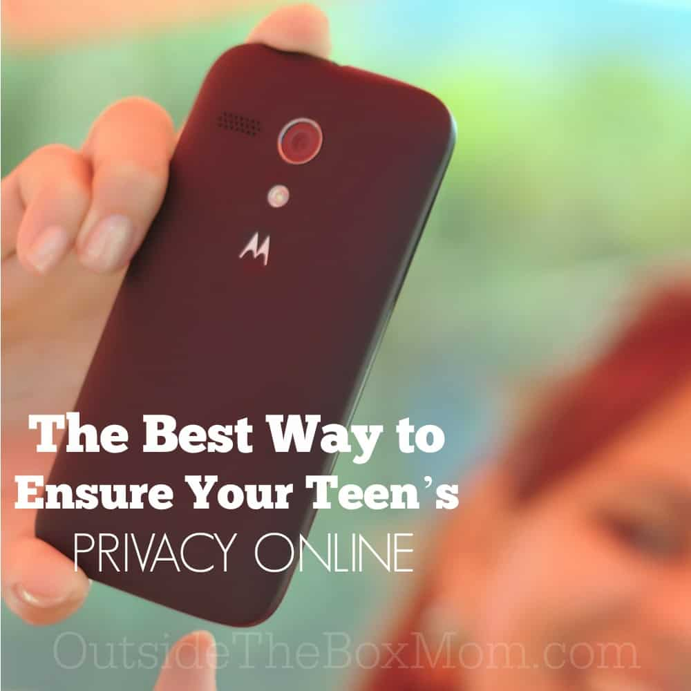 The Best Way to Ensure Your Teen's Privacy Online