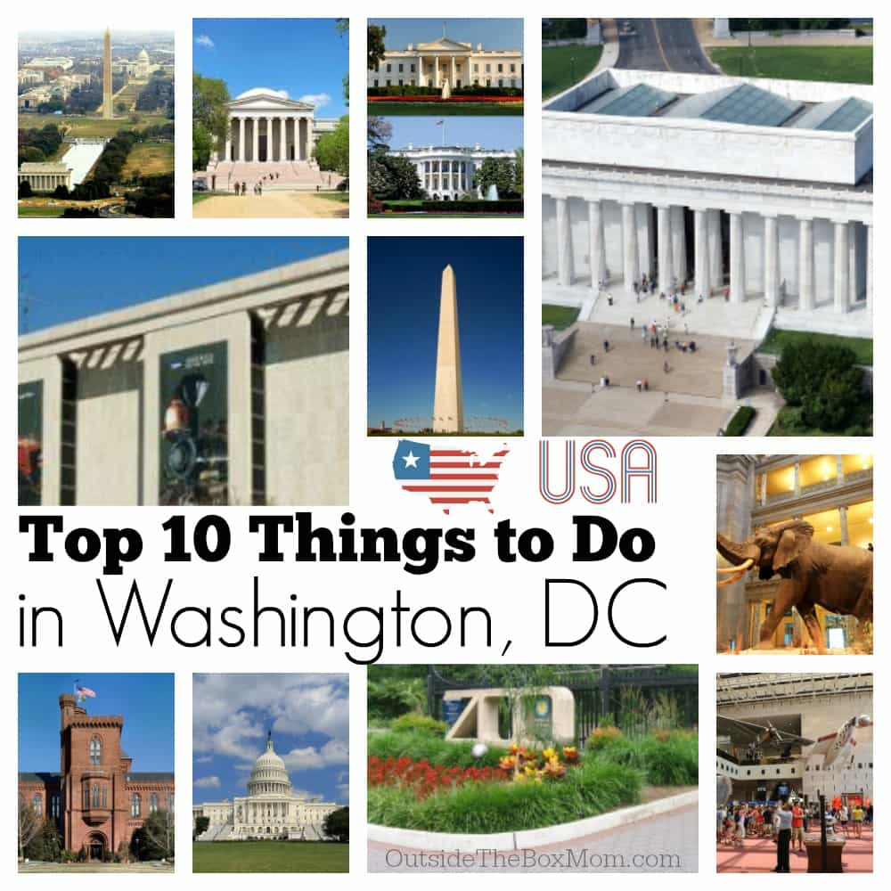 Top 10 Things to Do in Washington, DC