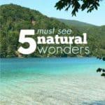5 Must-see Natural Wonders