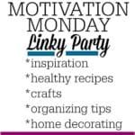 Motivation Monday Linky Party #223